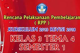 Perangkat RPP Kelas 3 Tema 4 Semester 1 K13 Revisi 2018