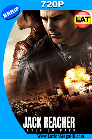 Jack Reacher 2: Sin Regreso (2016) Latino HD 720p ()