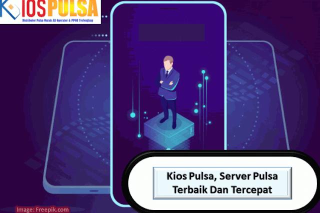 Kios Pulsa, Server Pulsa Terbaik Dan Tercepat