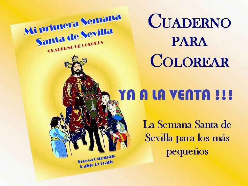 Semana Santa Sevilla Colorear: Teresa Guzmán: Mi Primera Semana Santa De Sevilla
