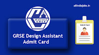 GRSE Design Assistant Admit Card