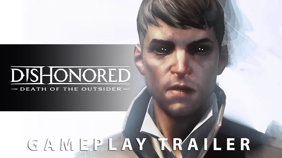 dishonored death of the outsider gameplay trailer
