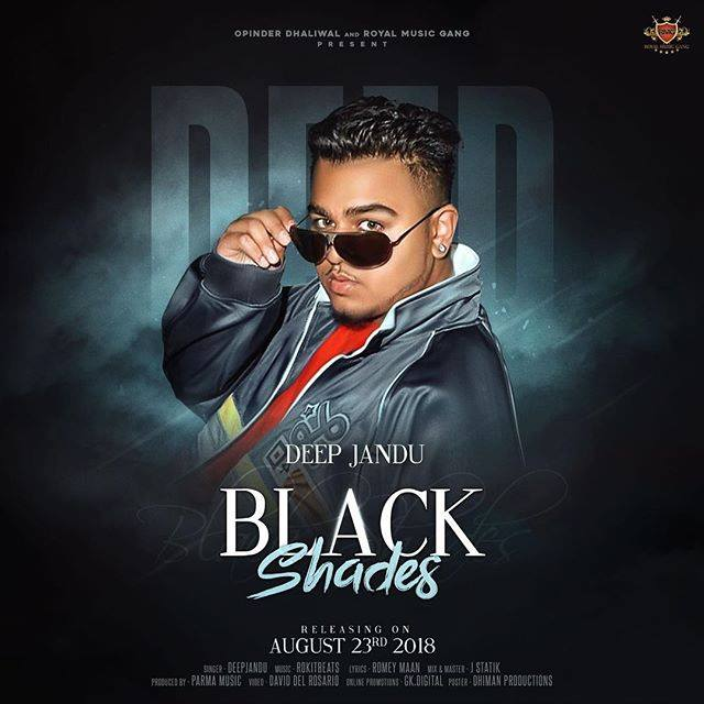 Black Shades Lyrics - Deep Jandu New Song