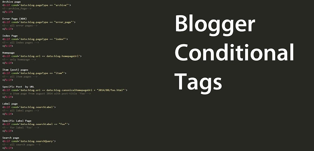 Blogger Conditional Tags for different page types - Ultimate Blogger Guide