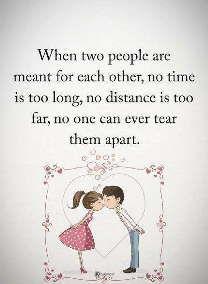 Love Quotes When Two People Are Meant For Each Other No Time Is Too
