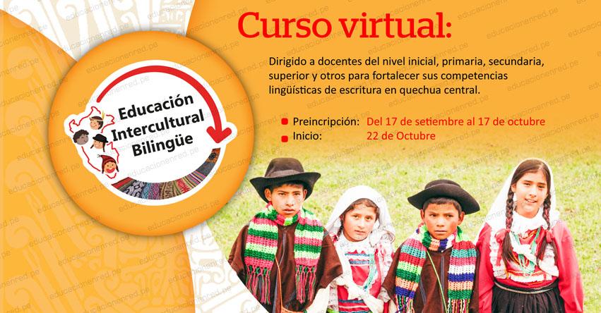 PERUEDUCA CURSOS VIRTUALES 2019: Escritura del Quechua Central [Preinscripción hasta 17 Octubre] www.perueduca.pe