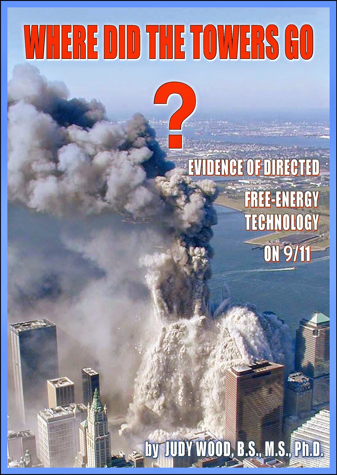 ALL THE EVIDENCE YOU NEED ABOUT 9/11