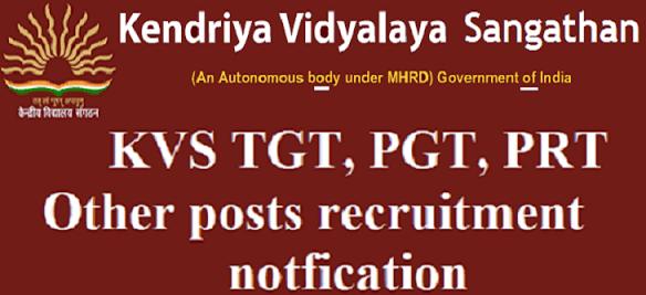 KVS Principals, PGTs, TGTs, PRTs 2017 Recruitment,Kendriya Vidyalayas