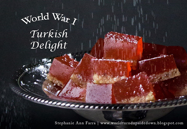 WWI Recipe Candy Turkish Delight