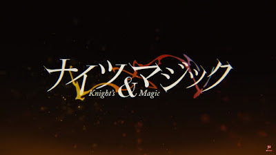 Knight's & Magic - Episodio N° 1