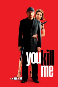 Watch You Kill Me Online Free in HD