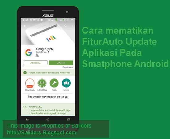 Cara mematikan Fitur auto Update aplikasi pada android saliders