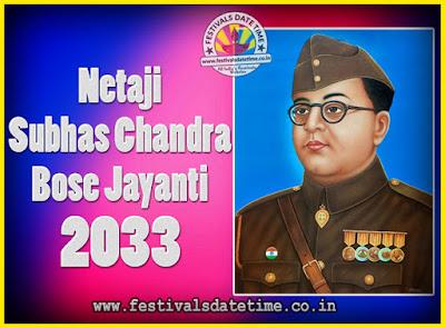 2033 Netaji Subhas Chandra Bose Jayanti Date, 2033 Subhas Chandra Bose Jayanti Calendar