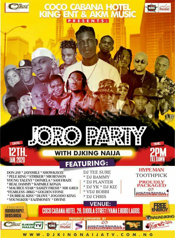 JORO PARTY WITH DJKING NAIJA | JAN 12 2020