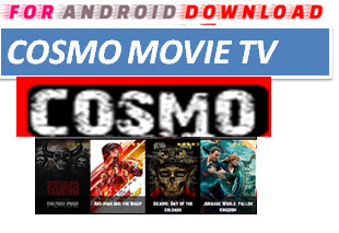 Download Free CosmoMovie.TV IPTV Movie or TVShow Update -Watch Free Cable Movies on Android On PC With Browser Watch Free Premium Cable Movies On Android or PC