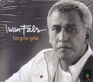 Kumpulan Lagu Mp3 Terbaik Iwan Fals Full Album Tergila Gila (2011) Lengkap
