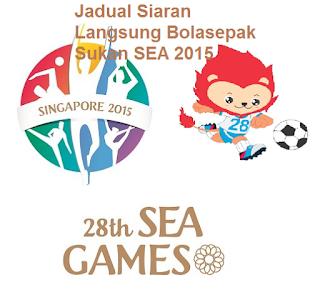 live streaming Bolasepak Sukan SEA 2015 Singapura