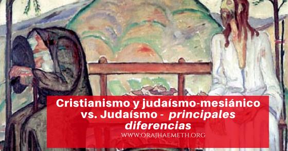 אורח האמת-Oraj HaEmeth: Cristianismo y judaísmo-mesiánico