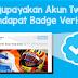 Mengupayakan Akun Twitter Mendapat Badge Verified