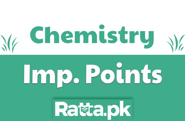 Important Chemistry Points for MCQs preparation for Entry Tests