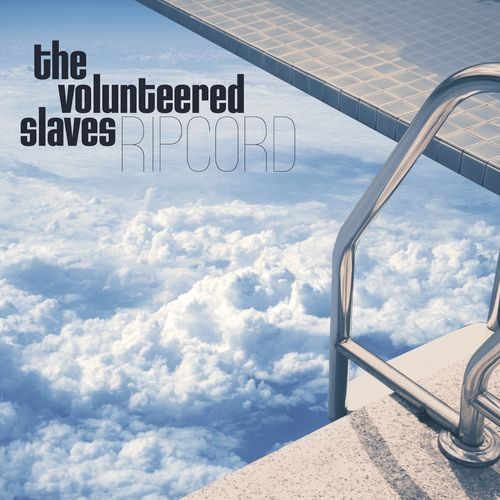 News-du-jour-Ripcord-The-Volunteered-Slaves.