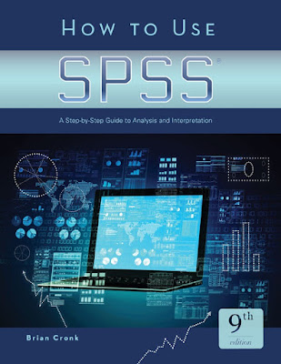How to Use SPSS®: A Step-By-Step Guide to Analysis and Interpretation - Free Ebook Download
