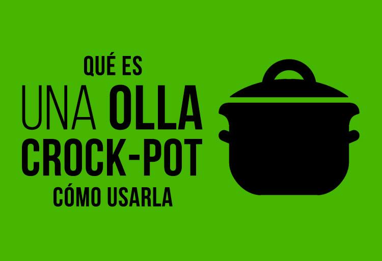 Qué es una Olla Crock-Pot