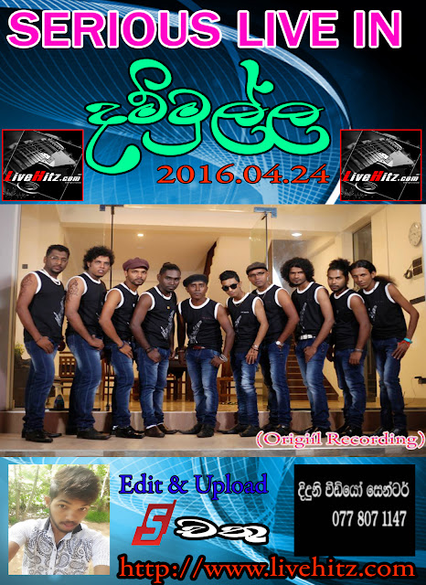 SERIOUS LIVE IN DAMMULLA 2016-04-24