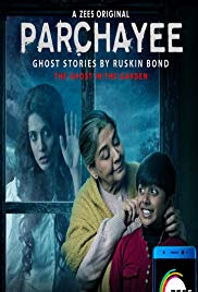 Parchayee: Ghost Stories by Ruskin Bond 2018 S01 Episode 01 Hindi 720p HDRip