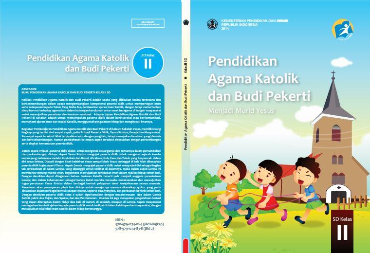 Download Gratis Buku Guru dan Buku Siswa Pendidikan Agama Katolik dan Budi Pekerti SD Kelas 2 Kurikulum 2013 Format PDF