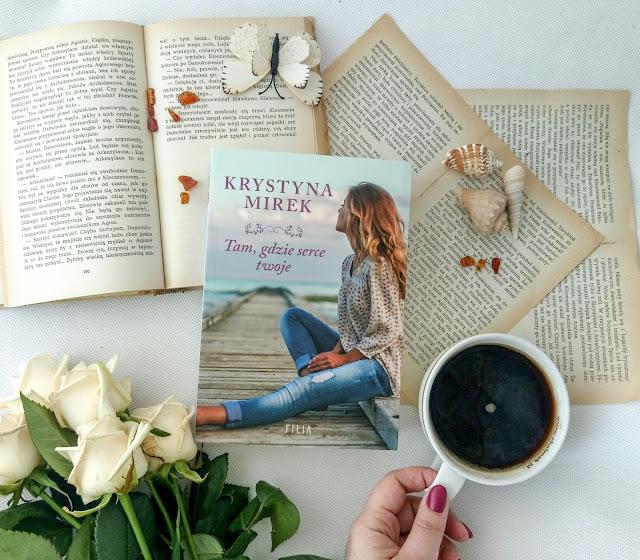 """""""Tam, gdzie serce twoje"""" - Krystyna Mirek"""