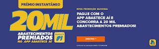 Promoção 20 Mil Abastecimentos Premiados no App Abastece Aí