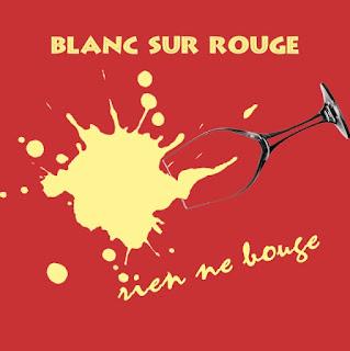 blog vin Beaux-Vins blanc sur rouge rien ne bouge