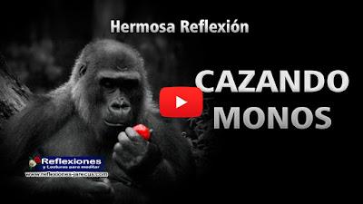 Conocedor de cuánto les gustan las cerezas a los monos, un cazador inventó un sencillo método para cazarlos:  Colocó una en el interior de un frasco de vidrio y lo dejó abierto en la selva.  Cuando llegó el primer mono, metió la mano en el recipiente, decidido a atrapar el apetitoso fruto.