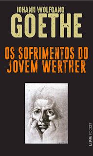 Resenha do livro Os sofrimentos do jovem Werther - Toca da