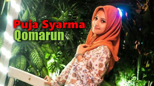 Download Lagu Puja Syarma Qomarun Mp3,Puja Syarma, Lagu Religi, Lagu Sholawat, Lagu Cover, 2018