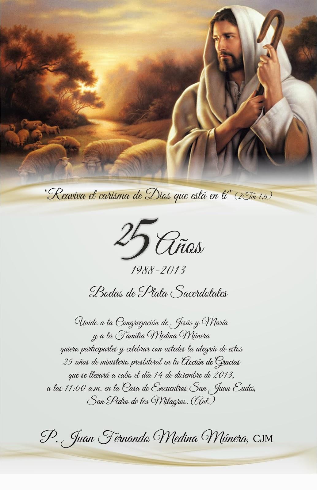 Cjm News Invitación Bodas De Plata Sacerdotales P Juan