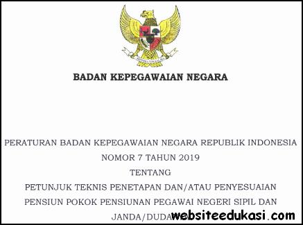 Peraturan BKN Nomor 7 Tahun 2019 tentang Juknis Penyesuaian Pokok Pensiunan PNS