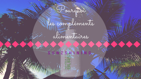 https://sunzshining.blogspot.com/2017/08/pourquoi-les-complements-alimentaires.html