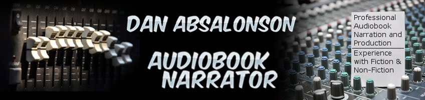 Dan Absalonson<br>Audiobook Narration &amp; Production