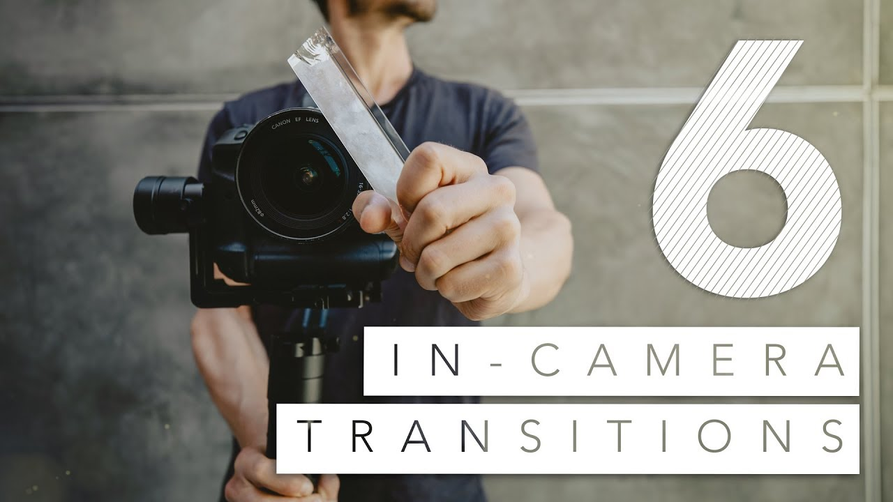 6 IN-CAMERA Video Transitions in 120 Seconds