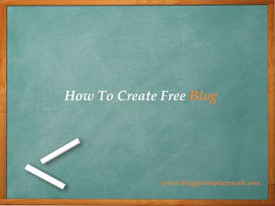 create a free blog on blogger