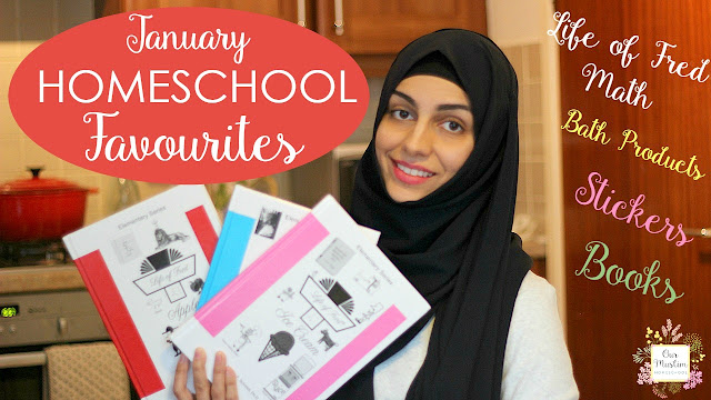 January Our Muslim Homeschool favourites