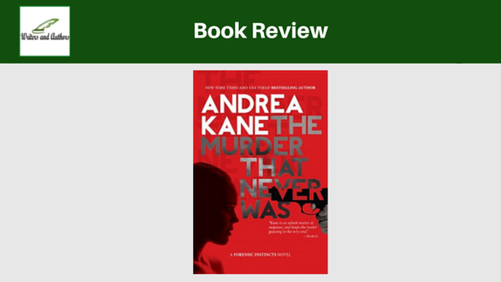 Book Review: The Murder That Never Was by Andrea Kane