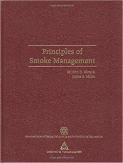 Principles of Smoke Management ;nfpa;ashrae;nfpa 92 ; nfpa 101 ; nfpa 204;bs 9999 , cen tr 12101-5;ashrae application handbook ,handbook of  smoke engineering ;Stairwell Pressurization;Fundamental Concepts for Atria;Atrium Systems