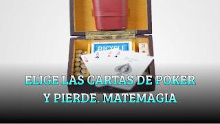 Elige las cartas de poker y pierde. Truco de ciencia. MATEMAGIA