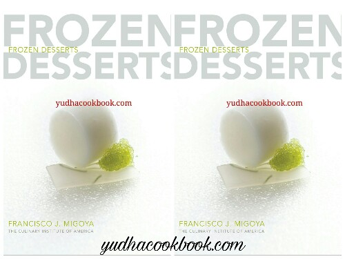 Download ebook FROZEN DESSERTS by Francisco J. Migoya