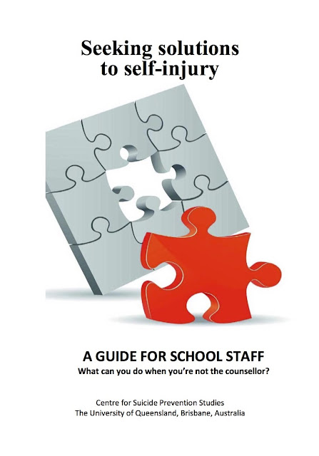 Seeking Solutions to Self-Injury - a guide for School Staff (in pdf).