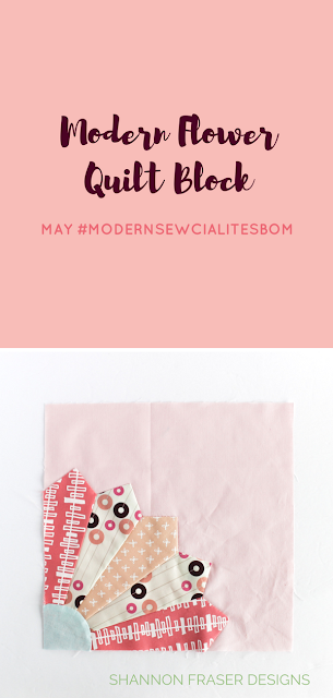 Flower Quilt Block | May Modern Sewcialites BOM | Shannon Fraser Designs #modernquilting #flowerquiltblock #modernpatchwork #modernsewcialitesBOM #dresdenplate