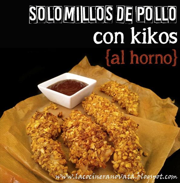 Solomillos de pollo con kikos al horno La Cocinera Novata aves horno cocina receta sano saludable bajo en calorias